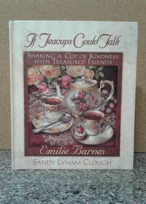 A GIFT BOOK - IF TEA CUPS COULD TALK for Sale in Manteca, CA