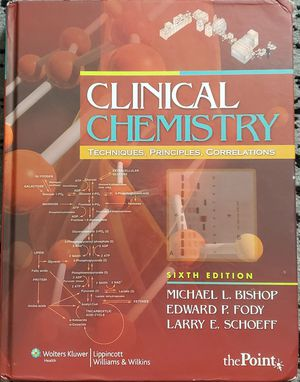 Clinical Chemistry: Techniques, Principles, Correlations (Michael Bishop) for Sale in Buena Park, CA
