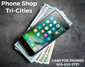 Cash for phones! for Sale in Kennewick, WA