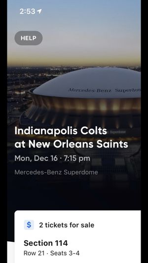 2 tickets saints colts Monday night football, sec 114 row 21 50 yard line colts bench for Sale in New Orleans, LA