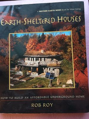 EARTH SHELTERED HOUSES by Rob Roy NEW NEW NEW for Sale in Dexter, ME