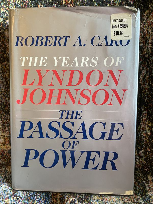The Years of Lyndon Johnson ...The Passage of Power