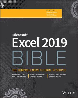 Microsoft Excel 2019 Bible 1st Edition (PDF Download) by Michael Alexander, Richard Kusleika, John Walkenbach 9781119514787 Free Instant Delivery for Sale in Pomona, CA