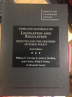 Legislation and Regulation Casebook, Sixth Edition, William N. Eskridge Jr., James J. Brudney, Josh Chafetz, etc. for Sale in Queens, NY