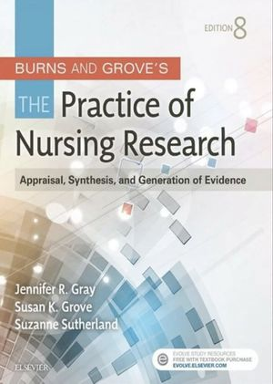Burns and Grove's The Practice of Nursing Research: Appraisal, Synthesis, and Generation of Evidence, 8 edition for Sale in Melbourne, FL