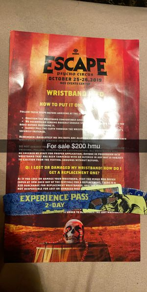 Escape psycho circus tickets for October 25-26 for Sale in Fresno, CA