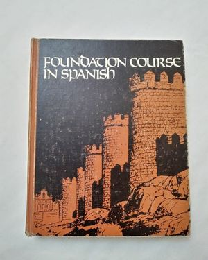 Foundation Course in Spanish Book. Vintage Spanish Book. Spanish Course Book. for Sale in Riverside, CA