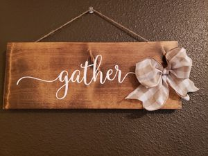 Gather Wooden Sign for Sale in Brooksville, FL