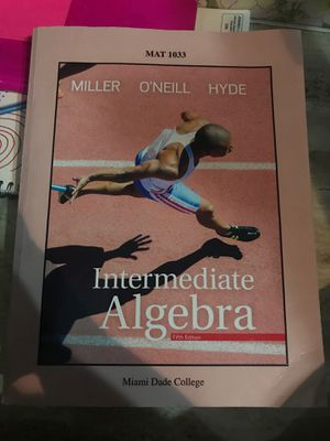 Intermediate Algebra Miller O'neill Hyde (MAT1033) for Sale in Cutler Bay, FL