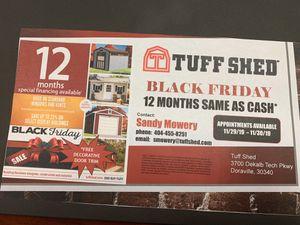 TUFF SHED BLACK FRIDAY SALE for Sale in Doraville, GA