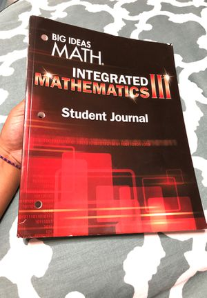 Big ideas math integrated mathematics lll -student journal for Sale in San Jose, CA