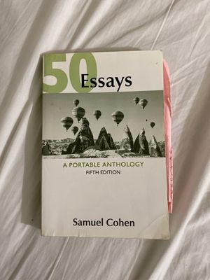 50 Essays (A portable anthology) fifth edition for Sale in Boston, MA