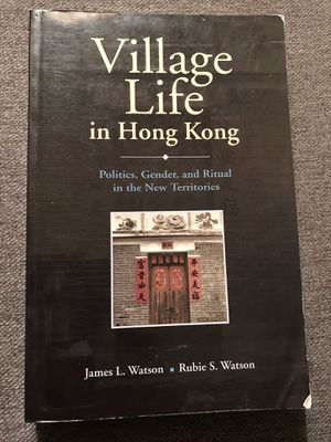 Village Life in Hong Kong : Politics, Gender, and Ritual in the New Terriories for Sale in Chicago, IL