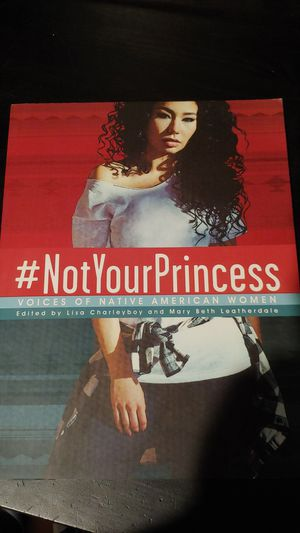 #NotYourPrincess - Voices of Native American Women for Sale in Kent, WA