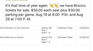 Bronco tickets cash only for Sale in Littleton, CO