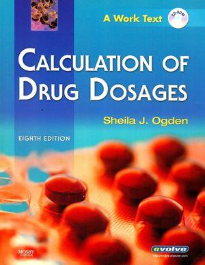 CALCULATION OF DRUG DOSAGES for Sale in Hollywood, FL