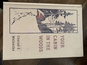Your Cabin In The Woods Hardcover Book for Sale in Wenatchee, WA