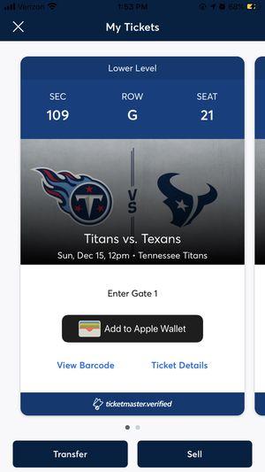 Titans-Texans Tix for Sale in La Vergne, TN