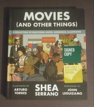 Movies (and Other Things) 1st Edition Exclusive Shea Serrano Signed Hardback Limited Autographed Book Poster for Sale in Salem, OH