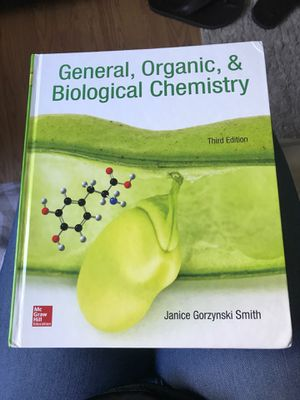 General Organic Biological Chemistry Textbook for Sale in San Jose, CA