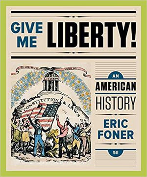 Give Me Liberty Textbook for Sale in Summerville, SC