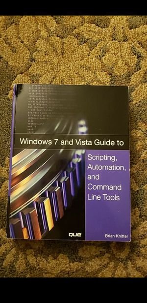 Windows 7 and Vista Guide To Scripting, Automationn and Command Line Tools for Sale in Bolingbrook, IL