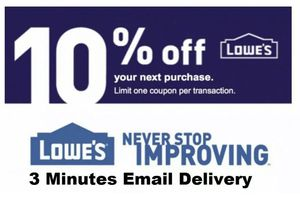Lowes Coupons 10% Delivered Instantly to email! for Sale in East Bank, WV