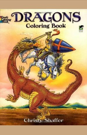 Dragons Coloring Book (Dover Coloring Books) by Christy Shaffer, Coloring Books for Sale in Hermitage, TN