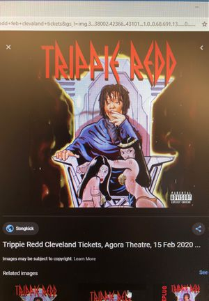 I WANT TICKETS! TRIPPIE REDD! Cleveland Feb.15 for Sale in Akron, OH