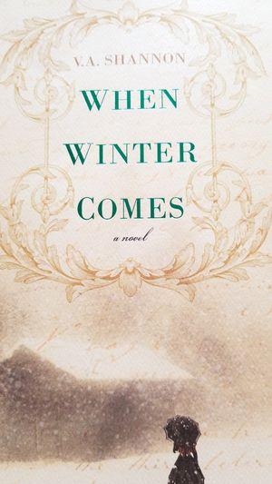 When Winter Comes by V.A. Shannon for Sale in Glendora, CA