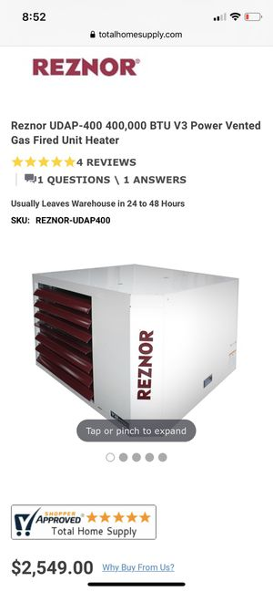 Large Reznor heaters. Model #UDAP400 . Basically new. Used for freeze protection only and ran probably 10 hours total in 2 years . for Sale in Renton, WA