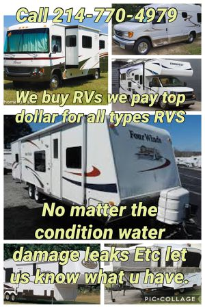 WE BUY ALL TYPES OF RVS CAMPERS MOTORHOMES POP UP CAMPER TRAVEL TRAILER for Sale in Hurst, TX