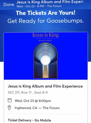 2 Kanye Jesus Is King Tickets for Sale in Inglewood, CA
