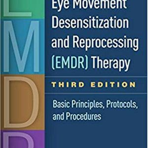 Eye Movement Desensitization and Reprocessing (EMDR) Therapy, Third Edition: Basic Principles, Protocols, and Procedures Third Edition ebook PDF for Sale in San Diego, CA