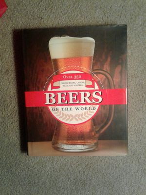 Over 350 Beers Of The World Hardcover Book for Sale in San Jose, CA