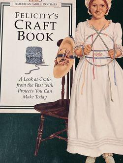 American Girl 👧 Felicity's Craft Book 📚 for Sale in Allen,  TX