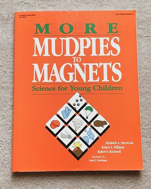 More Mudpies to Magnets: Science for Young Children for Sale in Centreville, VA