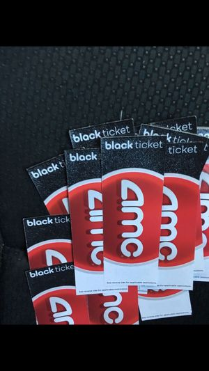 Amc tickets black tickets for Sale in Commerce, CA