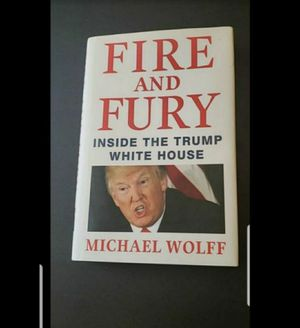 Peoria az Fire and Fury inside the Trump White House hardcover book please read description for pick up location options for Sale in Peoria, AZ