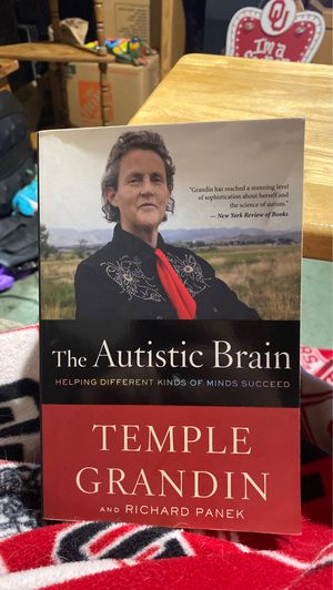 The Autistic Brain by Temple Grandin and Richard Panek for Sale in Allen, TX