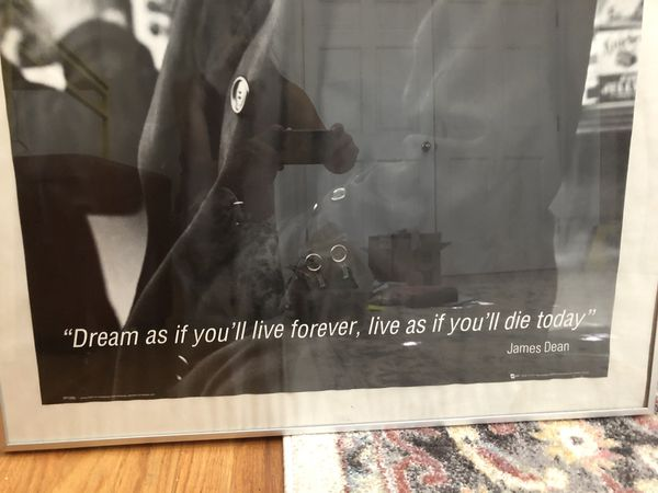 """Vintage James Dean / w/ quote -""""Dream as I'd you'll live forever, live as if you'll die today"""""""