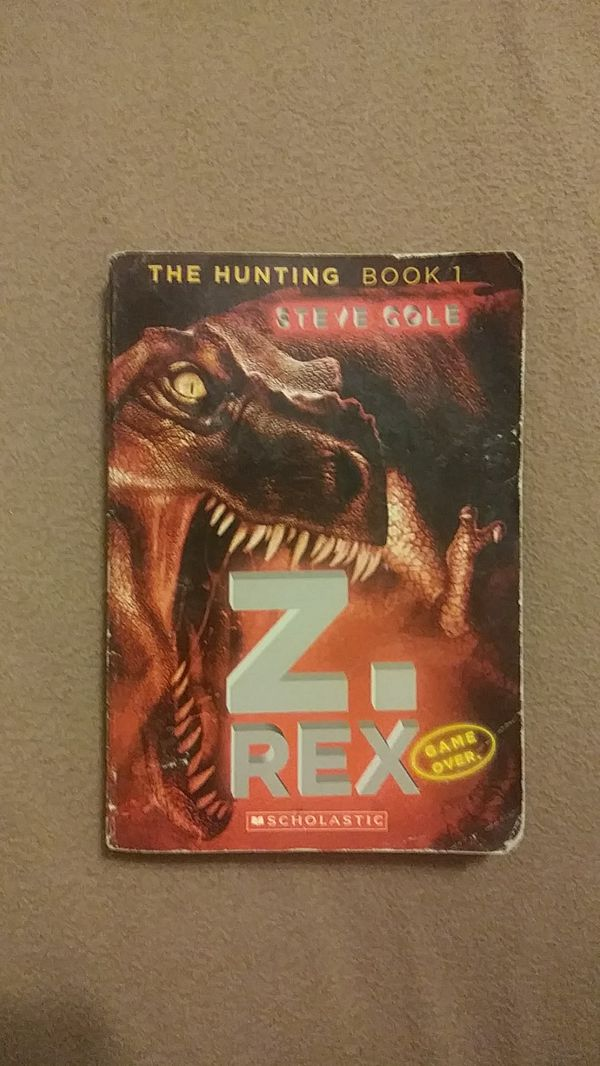Z. Rex, The Hunting (Book 1), Steve Cole