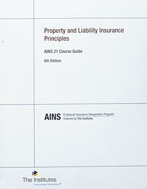 Property and Liability Insurance Principles AINS 21 Course Guide for Sale in Independence, KS