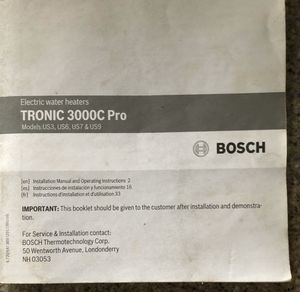 Bosch Tronic 3000c pro water heater for Sale in Gig Harbor, WA