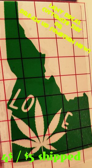 IDAHO LOVE WEED decal! for Sale in Boise, ID