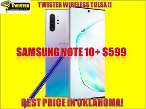 Samsung note 10 PLUS $599! UNLOCKED ( Guaranteed imei) for Sale in Tulsa, OK