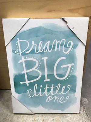 Baby decor nursery boy girl newborn kids room child art dream big little one for Sale in Lake Forest, CA