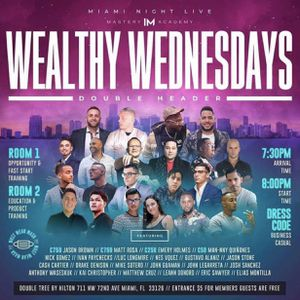 WEALTHY WEDNESDAY 12/2/20 for Sale in Miami, FL