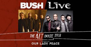 LIVE & Bush - The Altimate Tour +LIVE+ & Bush The ALTimate Tour Wednesday, October 16, 2019 7:00 PM accesso ShoWare Center, Kent WA Ticket for Sale in South Hill, WA