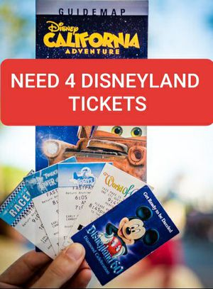 Need 4 Tickets to Disney for Tommorow asap. for Sale in Stanton, CA